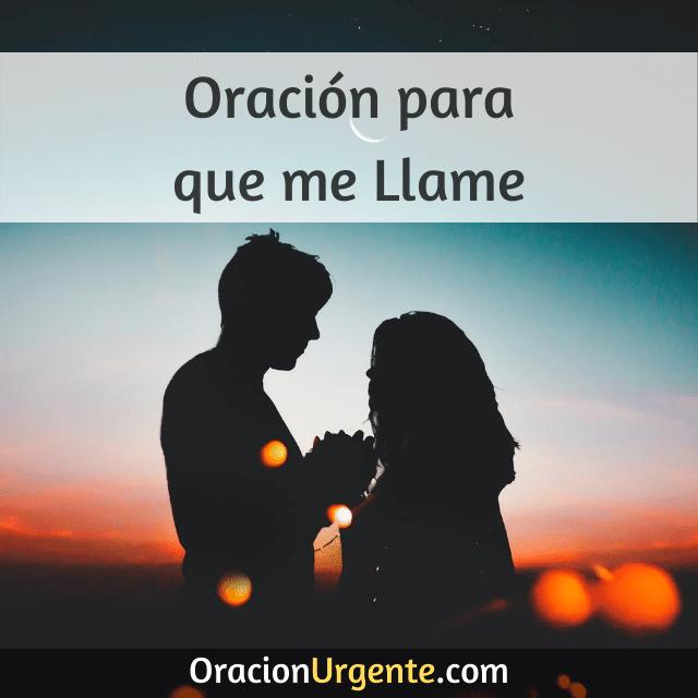 8 Oraciones Para Que Me Llame Oracionurgente